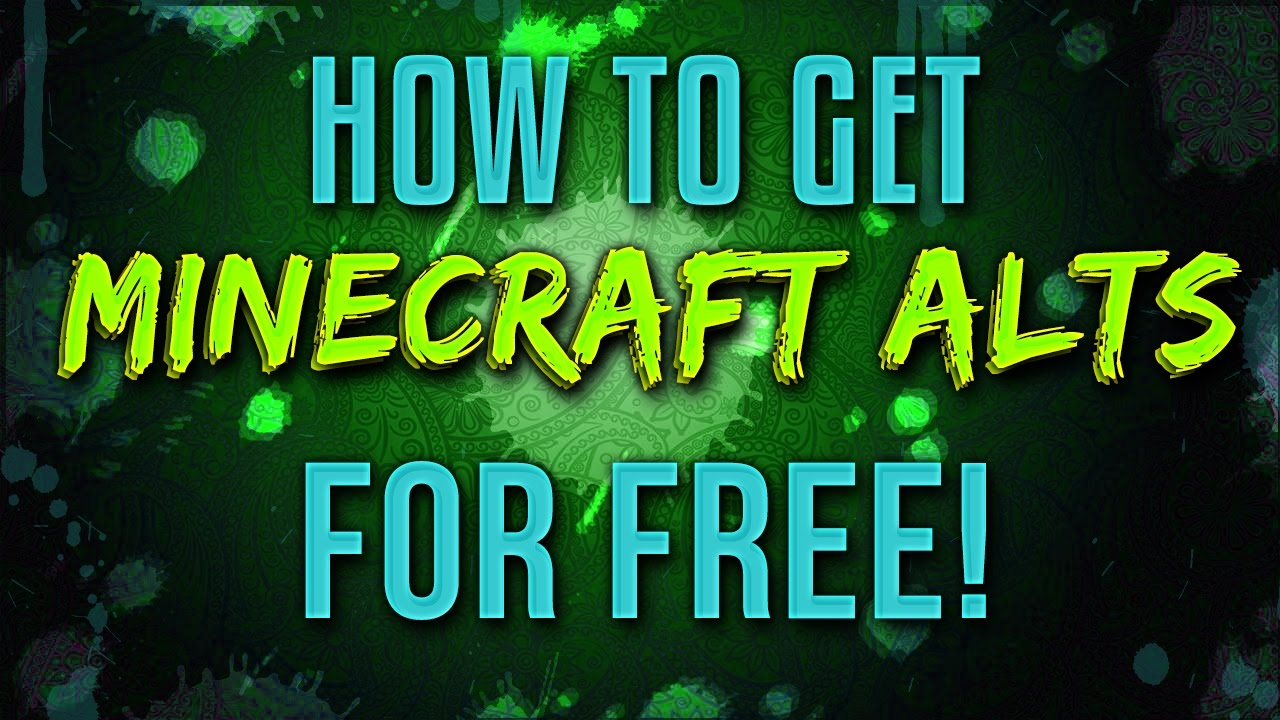 How to get Minecraft Alts for free (Check Desc ) 2016