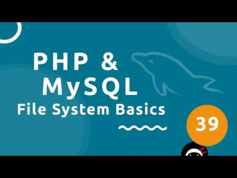 PHP Tutorial (& MySQL) #39 - File System (part 1)