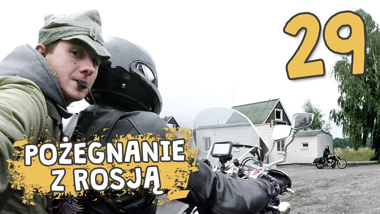 Autostopem przez Demoludy - Pożegnanie z Rosją (odc. 29)