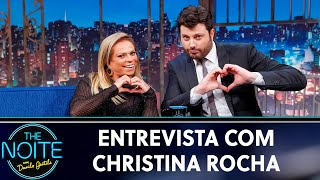 Entrevista com Christina Rocha | The Noite (20/05/19)