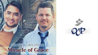 Miracle of Grace (Bilingual) Iván Díaz & Curtis Stephan