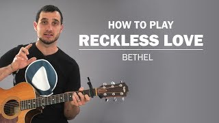 Reckless Love (Bethel) | How To Play | Beginner Guitar Lesson