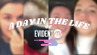 A Day In The Life: EVIDENT YTH