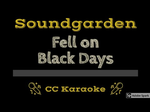 Soundgarden   Fell On Black Days CC Karaoke Instrumental