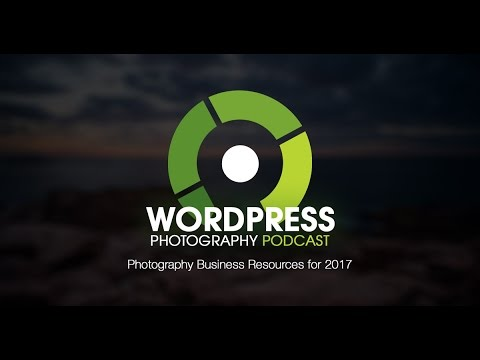 Episode 31 - Photography Business Resources for 2017