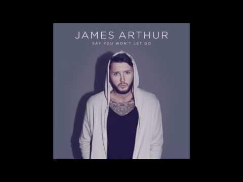 Say You Wont Let Go - James Arthur - FastModeMusic