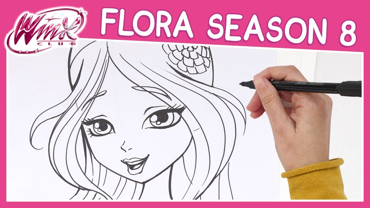 Winx Club Season 8 How To Draw Flora Tutorial Youtube