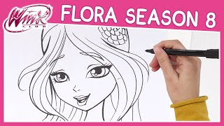 Winx Club - Season 8 - How to Draw Flora [TUTORIAL]