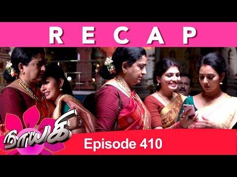 RECAP : Naayagi Episode 410, 22/06/19
