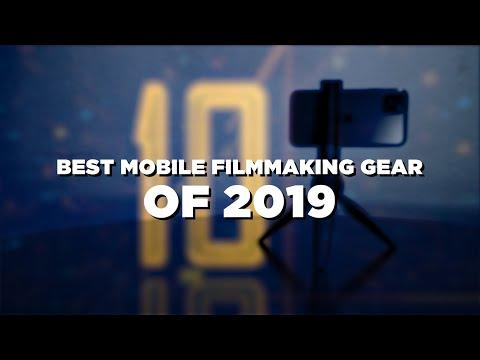 Best Mobile Filmmaking Gear Of 2019