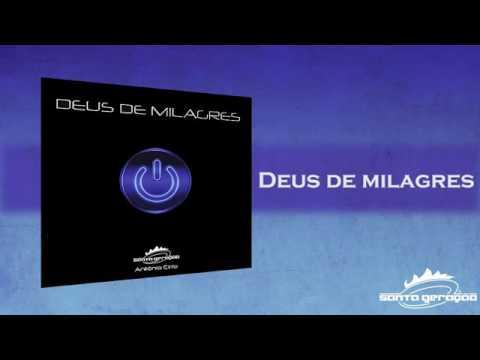 cd deus de milagres antonio cirilo