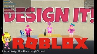Roblox Design IT with anthony672 nerd