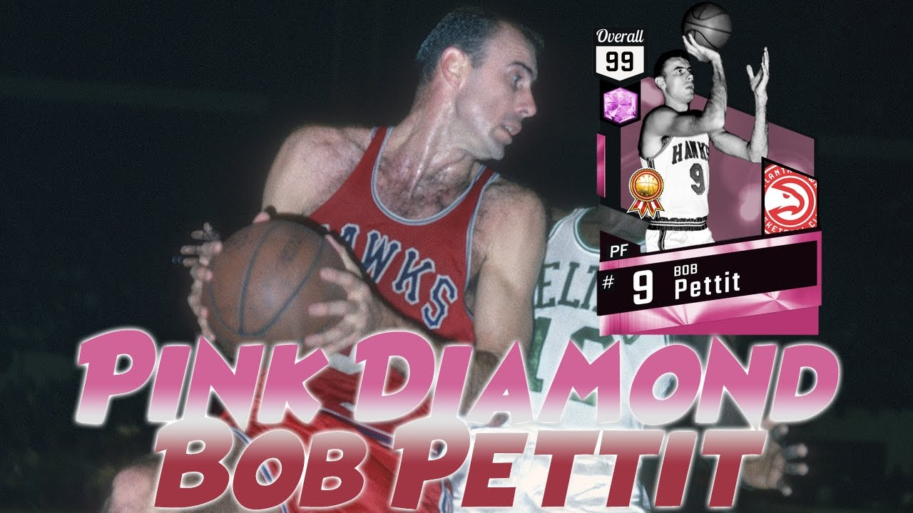 I GOT PINK DIAMOND BOB PETTIT