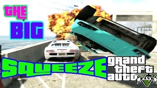 GTA 5 Creations (The big squeeze)