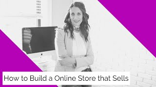 How to Build an Online Store that Sells! I FB 71