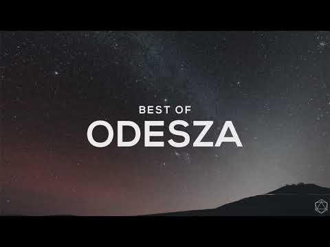 ODESZA - Best Of Mix