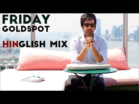 Goldspot - Friday - English Hindi Mix