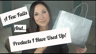 Product That I have Used Up and A Few Fails! | Empties! | Beauty Over 40!