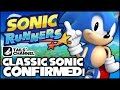 Classic Sonic Is Confirmed for Sonic Runners! (Apple iOS & Android)