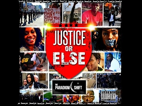 Official Video From The Paradigm Shift (Justice Or Else) X Black Chakra