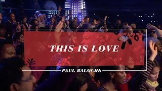 Paul Baloche - This Is Love (Live)