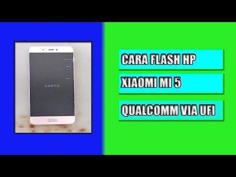 cara-flash-xiaomi-mi-5-qualcomm-via-ufi-box