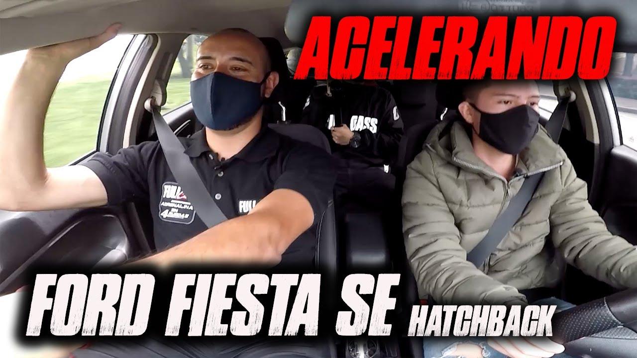 ACELERANDO UN FORD FIESTA SE HATCHBACK