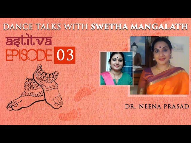 Dr. Neena Prasad with Swetha Mangalath   Astitva   Episode 03