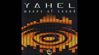 Yahel - Waves Of Sound (Full Album)