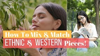 How To Mix & Match Ethnic And Western Pieces! | Komal Pandey