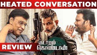 kadaram-kondan-heated-conversation-review-by-bhagyaraj-chiyaan-vikram-rajesh-m-selva