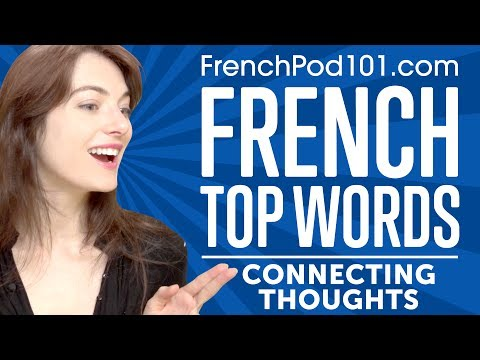 Learn the Top 10 Words for Connecting Thoughts in French
