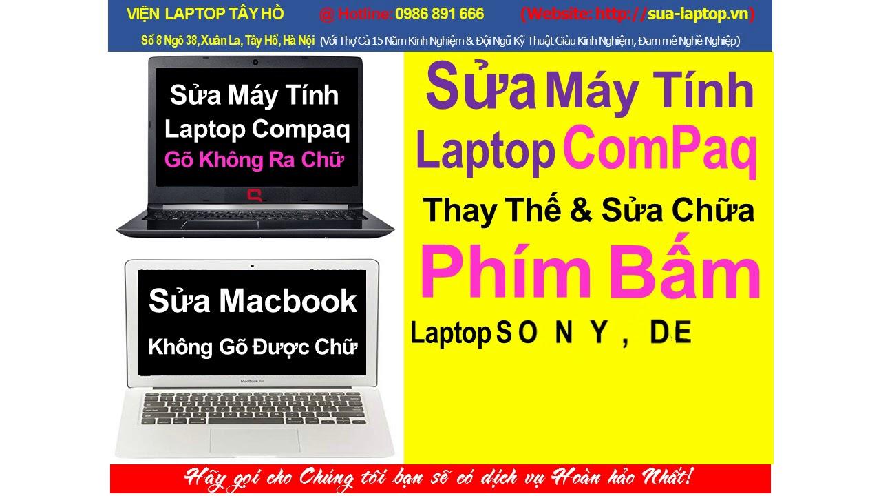 sửa nút phím laptop compaq gõ không ra chữ tại xuân đỉnh ~ tây hồ
