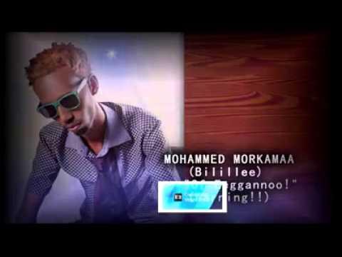 Mohammed Morkamaa (Bilillee) - Of Eeggannoo (New Oromo Music 2014)