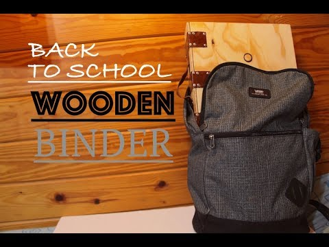 Back To School Wooden Binder! | How To