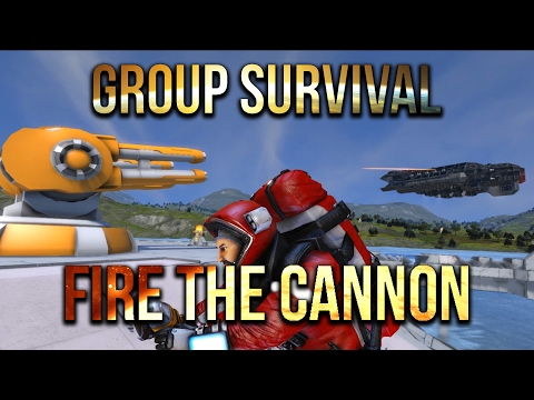 Space Engineers - Fire The Cannon -S2 Ep 7- Group Survival