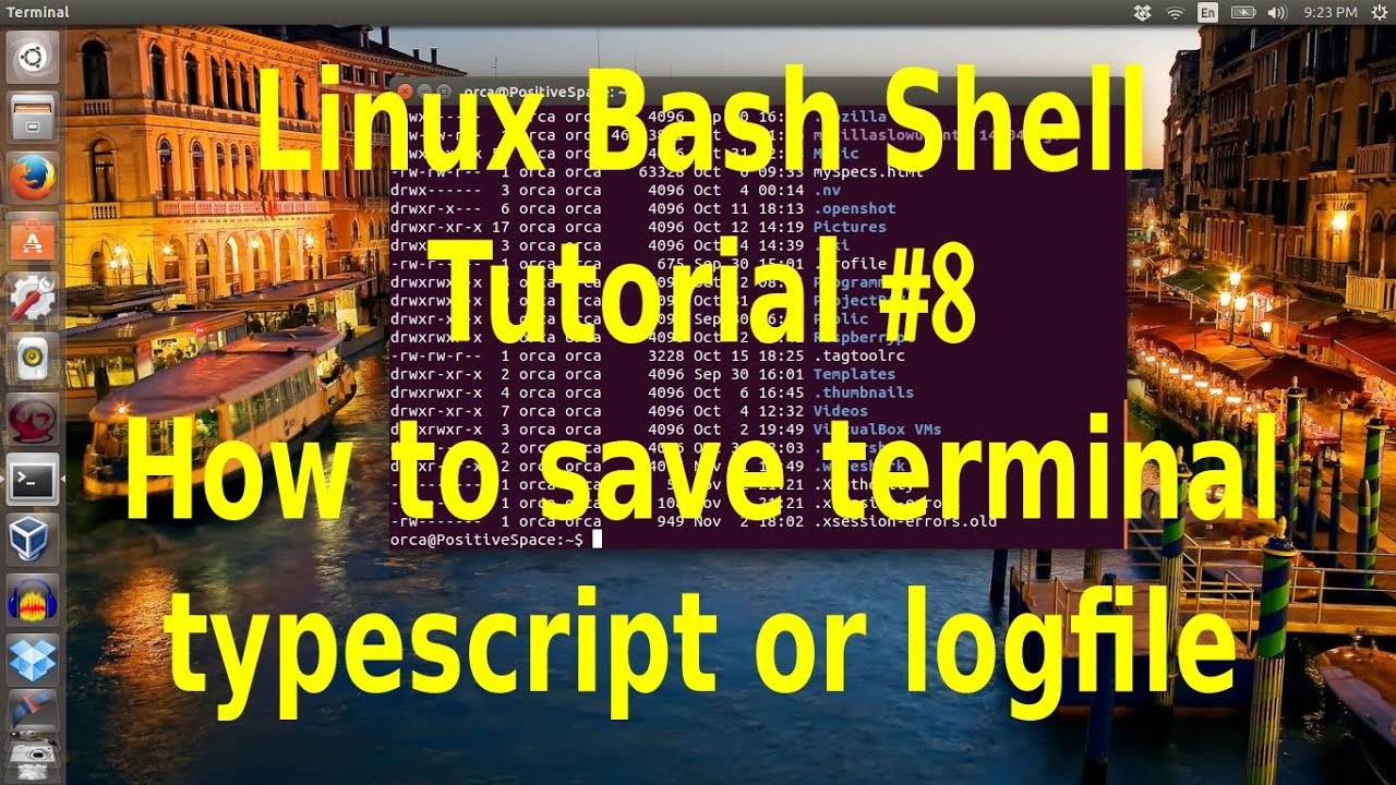 Linux Bash Shell Tutorial :How to save terminal session