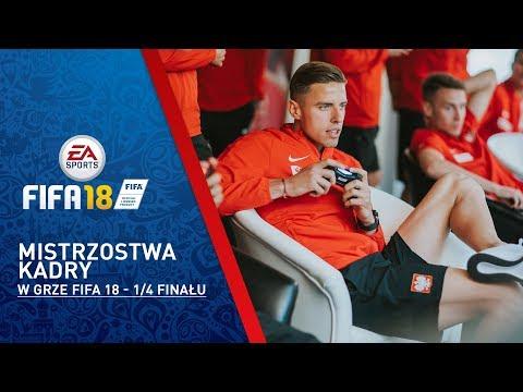 Mistrzostwa Kadry w grze FIFA 18 - ćwierćfinały