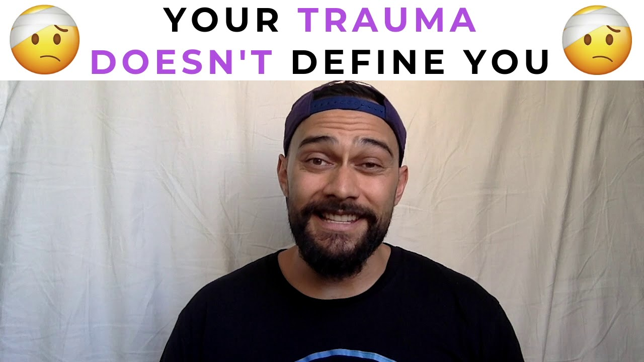 Trauma Doesnt Have To Define New >> Mcm 22 Your Trauma Doesn T Define You Youtube