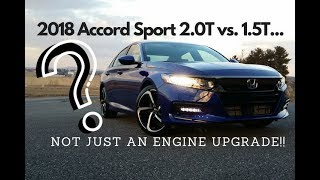 2018 Accord Sport Walkaround & Features (differences between 2.0T & 1.5T versions)