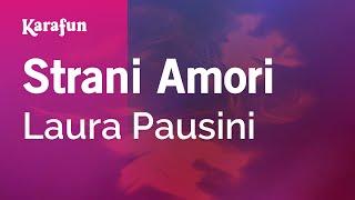 Karaoke Strani Amori - Laura Pausini *