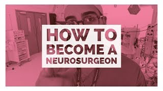 How to become Neurosurgeon - UK edition
