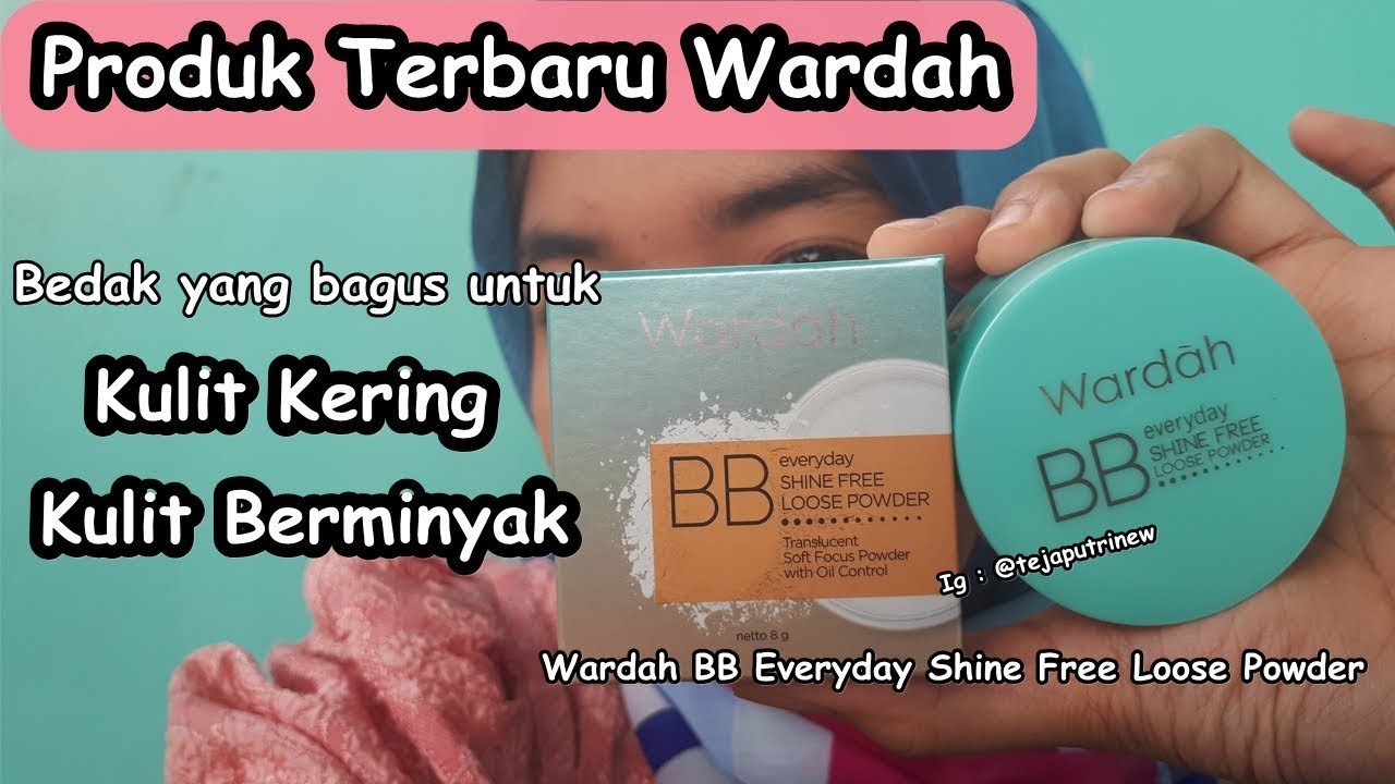 Produk Terbaru Wardah BB Everyday Loose Powder | Bedak ...