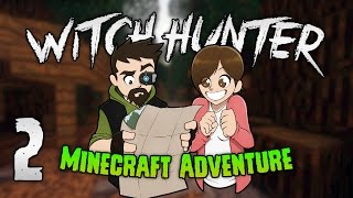 Minecraft Witch Hunter : 2 | Who's laughing now! FOOLS! | Custom Minecraft Adventure mp3
