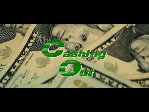 Cashing Out - Directed By @WheresDiggity