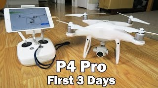 The Phantom 4 Pro is MINE!!!! - Unboxing + 3-day test