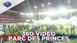 360 VIDEO - PARIS SAINT-GERMAIN 5 - 0 OLYMPIQUE LYONNAIS