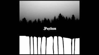 Posthum - .Posthum (Full Album)
