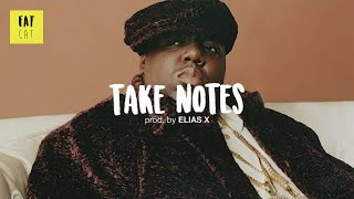 (free) Notorious BIG x Mobb deep type beat x old school hip hop beat | 'Take Notes' prod. by ELIAS X