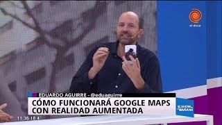Google Maps y la Realidad Aumentada